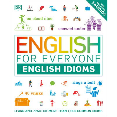 ENGLISH FOR EVERYONE:ENGLISH IDIOMS(P) /DORLING KINDERSLEY USA/.
