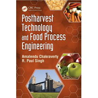Postharvest Technology and Food Process Engineering /PAPERBACKSHOP UK IMPORT/Amalendu Chakraverty