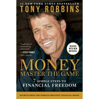 Money Master the Game: 7 Simple Steps to Financial Freedom /SIMON & SCHUSTER/Tony Robbins