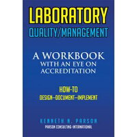 LABORATORY QUALITY/MANAGEMENTA Workbook with an Eye on Accreditation