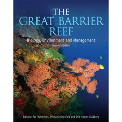 The Great Barrier ReefBiology, Environment and Management