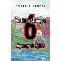 Parthian Stranger 6Agency of Spies