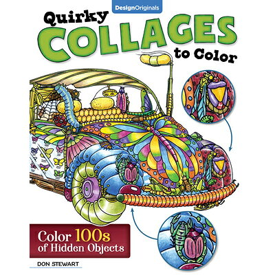 Quirky Collages to Color: Color 100s of Hidden Objects /DESIGN ORIGINALS/Don Stewart