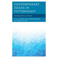 Contemporary Issues in VictimologyIdentifying Patterns and Trends Gaylene S. Armstrong