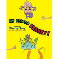 My Friend Franky Shelby Troy