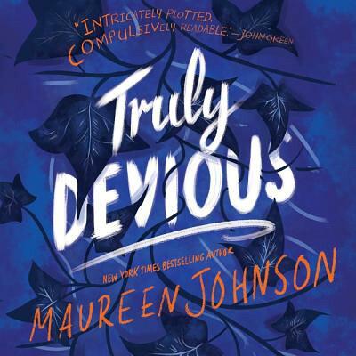 Truly Devious: A Mystery /KATHERINE TEGEN BOOKS/Maureen Johnson