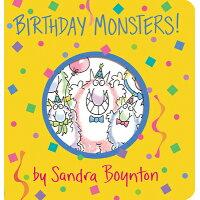 Birthday Monsters! /WORKMAN PUB CO/Sandra Boynton