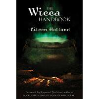 Wicca Handbook /WEISER BOOKS/Eileen Holland