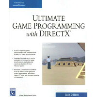 Ultimate Game Programming with DirectX With CDROM /COURSE TECHNOLOGY/Allen Sherrod