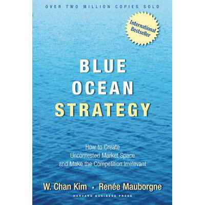 BLUE OCEAN STRATEGY(H) /OTHERS/W.CHAN *SEE 9781625274496 KIM