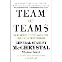 Team of Teams: New Rules of Engagement for a Complex World /PORTFOLIO/Stanley A. McChrystal