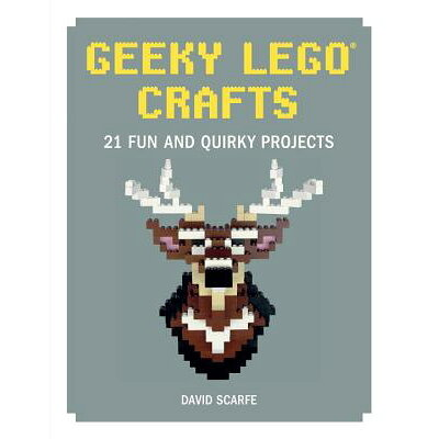 Geeky Lego Crafts: 21 Fun and Quirky Projects /NO STARCH PR/David Scarfe