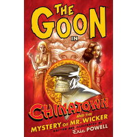 The Goon: Volume 6: Chinatown /DARK HORSE COMICS/Eric Powell
