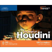The Magic of Houdini /COURSE TECHNOLOGY/Will Cunningham