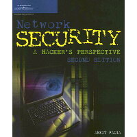 Network Security: A Hacker's Perspective /COURSE TECHNOLOGY/Ankit Fadia