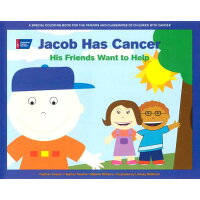 Jacob Has Cancer: His Friends Want to Help /AMER CANCER SOC/Heather Cooper