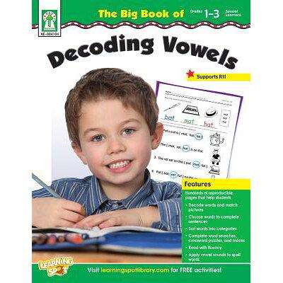 The Big Book of Decoding Vowels, Grades 1 - 3 /KEY EDUC/Helen Zeitzoff
