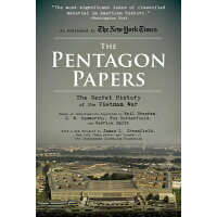 The Pentagon Papers: The Secret History of the Vietnam War /RACEHORSE PUB/Neil Sheehan