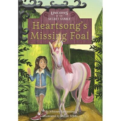 Heartsong's Missing Foal /JOLLY FISH PR/Whitney Sanderson