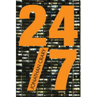 24/7: Late Capitalism and the Ends of Sleep /VERSO/Jonathan Crary