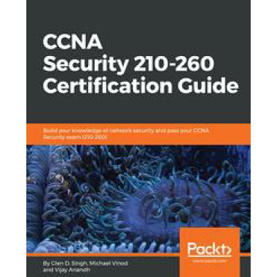 CCNA Security 210-260 Certification Guide Michael Vinod G
