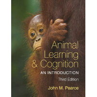 Animal Learning & Cognition: An Introduction /PSYCHOLOGY PR/John M. Pearce