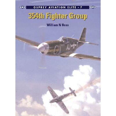 354th Fighter Group /OSPREY PUB INC/William N. Hess