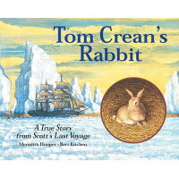 Tom Crean's Rabbit /FRANCES LINCOLN/Meredith Hooper
