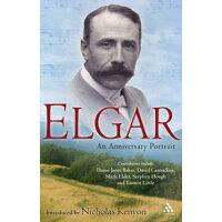 Elgar: An Anniversary Portrait /