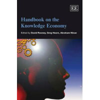 Handbook on the Knowledge Economy Elgar Original Reference