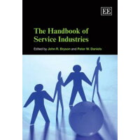 The Handbook of Service Industries Elgar Original Reference