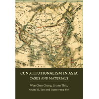 Constitutionalism in Asia: Cases and Materials /HART PUB/Jiunn-Rong Yeh