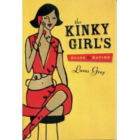 Kinky Girls Guide to Dating /GREENERY PR/Luna Grey