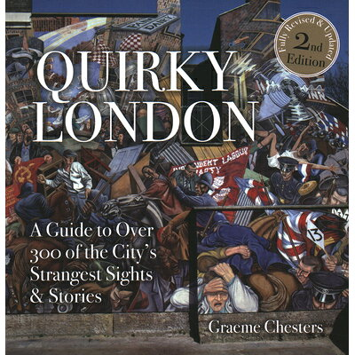 Quirky London: A Guide to Over 300 If the City's Strangest Sights /SURVIVAL BOOKS/David Hampshire