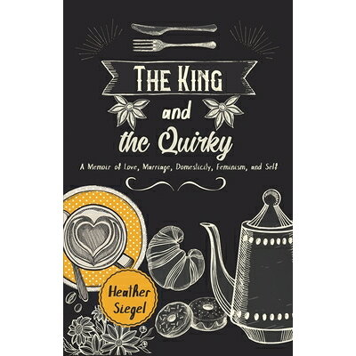 The King and the Quirky /REGAL HOUSE PUB/Heather Siegel