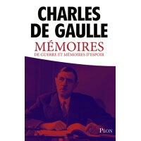 M?moires de guerre et m?moires d'espoir Charles De GAULLE