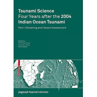 Tsunami Science Four Years After the 2004 Indian Ocean Tsunami: Part I: Modelling and Hazard Assessm 2009/SPRINGER VERLAG GMBH/Phil R. Cummins