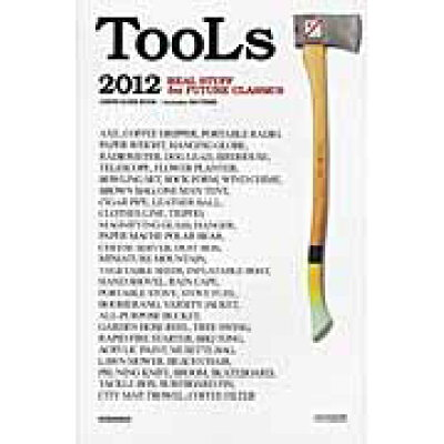 TooLs REAL STUFF for FUTURE CLA 2012 /講談社/HUgE編集部