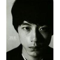 25.6 坂口健太郎写真集  /集英社/田邊剛