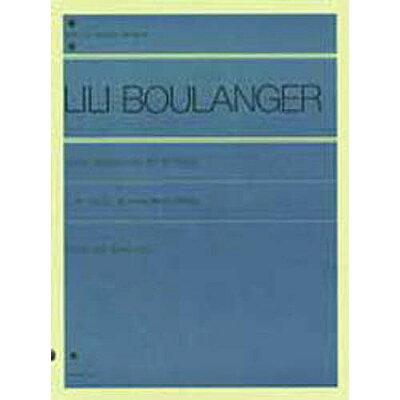 リリ-・ブ-ランジェ/ピアノのための3つの作品   /全音楽譜出版社/リリ-・ブ-ランジェ