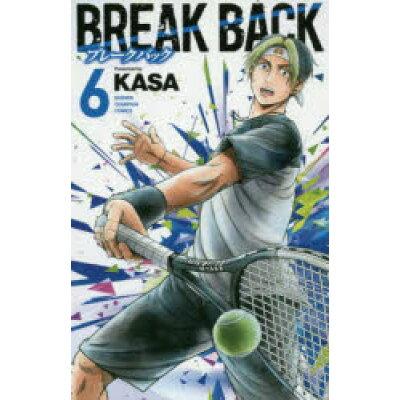 BREAK BACK  6 /秋田書店/KASA