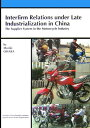 Interfirm relations under late industria The supplier system in th  /アジア経済研究所/大原盛樹