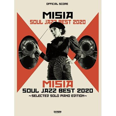 MISIA SOUL JAZZ BEST 2020 SELECTED SOLO PIANO EDITI  /ドレミ楽譜出版社