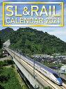 SL&RAILカレンダー  2021 /交通新聞社