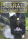 SL&RAILカレンダー  2018 /交通新聞社