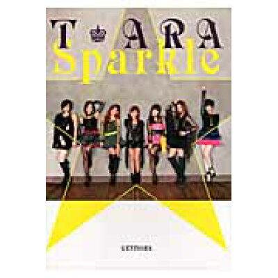 Sparkle T-ARAファ-スト写真集  /幻冬舎/T-ARA