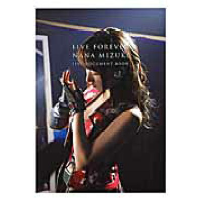 LIVE FOREVER NANA MIZUKI LIVE DOCUMENT  /幻冬舎/水樹奈々