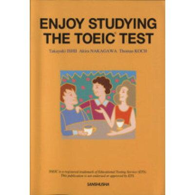 ビジネス・スト-リ-で学ぶTOEIC TEST Enjoy Studying the TOEIC  /三修社/石井隆之