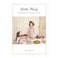 Little Party 千秋のおもてなし&子育てBOOK  /祥伝社/千秋