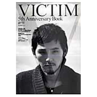 Victim 5th anniversary book   /祥伝社
